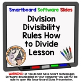 Divisibility Rules and Division Smartboard Lesson How to Divide Long Division