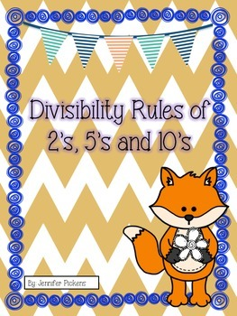 Divisibility Rules of 2's, 5's, & 10's