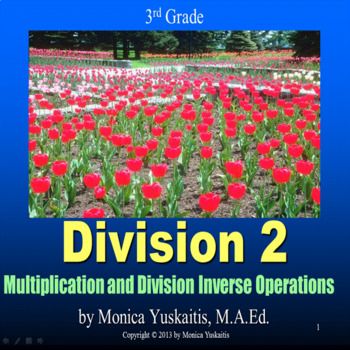 Common Core 3rd - Division 2 - Using the Inverse Operation