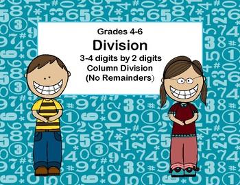 Division- 3-4 Digits by 2 Digits -No Remainders-Column Division -Grades 4-6