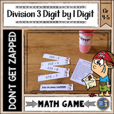Division 3 Digit Divided by 1 Digit Don't Get ZAPPED Math Game