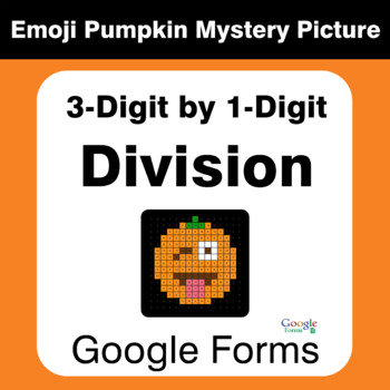 Division 3-Digit by 1-Digit - EMOJI PUMPKIN Mystery Picture - Google Forms