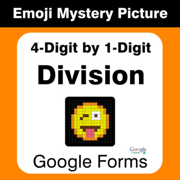 Division: 4-Digit by 1-Digit - EMOJI Mystery Picture - Google Forms