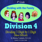4th Grade Division 4 - Dividing 3 Digits by 1 Digit (More Difficult) Lesson