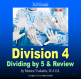 3rd Grade Division 4 - Dividing by 5 & Review Powerpoint Lesson