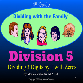 Common Core 4th - Division 5 - 3 Digits by 1 Digit with Ze