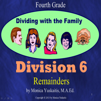 Common Core 4th - Division 6 - What to Do with the Remainder