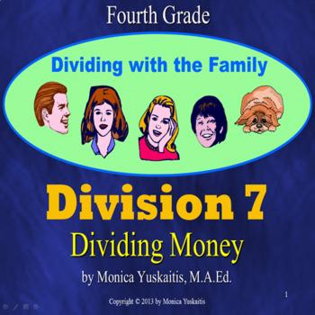 Common Core 4th - Division 7 - Dividing Money