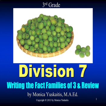 Common Core 3rd - Division 7 - Writing Math Facts for 3 & Review