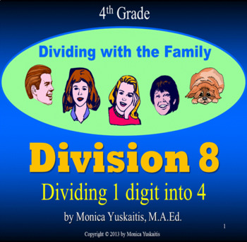 Common Core 4th - Division 8 - Dividing 4 Digits by 1 Digit