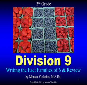 Common Core 3rd - Division 9 - Writing Fact Families of 6 & Review