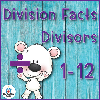 Division Basic Facts 1-10's and 1-12's Practice