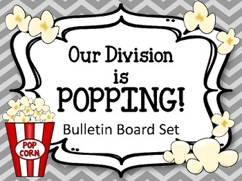 Division Bulletin Board Set. Math Facts. Incentive Board. Popcorn