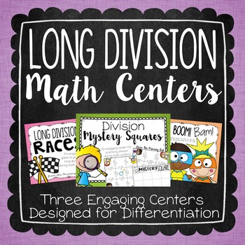 Long Division Centers {for Differentiating in Grades 4-5}