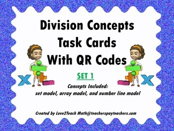 Division Concepts Task Cards with QR Codes- Set 1