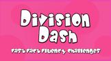 Division Dash (Fun Division Videos 3.OA.A.4, 3.OA.B.6)