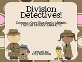 Division Detectives- Common Core Aligned Division Unit