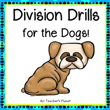 Division Drills for the Dogs!