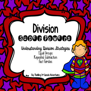 Division: Equal Groups, Repeated Subtraction, Fact Families