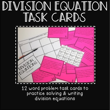 Division Equation Task Cards