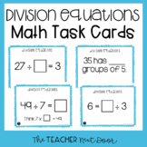 Division Equations Task Cards for 3rd Grade | Division Facts Center