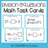 3rd Grade Division Equations Task Cards | 3rd Grade Divisi