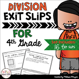 Division Exit Ticket Slips 4th Grade