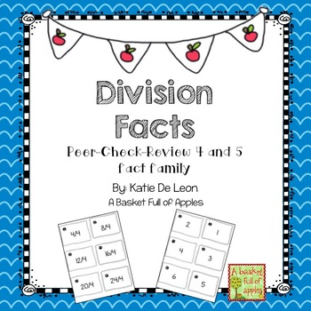 Division Fact Families 4 and 5: Cooperative Learning Peer-Check-Review