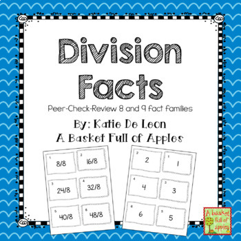 Division Fact Families 8 and 9: Cooperative Learning Peer-Check-Review
