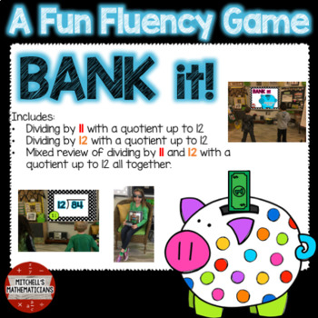 Division Fact Fluency: 11, 12, & Mixed to 12 ~ Interactive Game