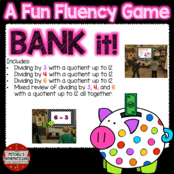 Division Fact Fluency: 3, 4, 6, and Mixed to 12 Interactive Game