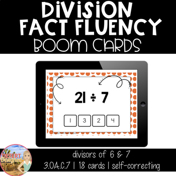 Division Fact Fluency - Divisors of 6 & 7 - Boom Cards