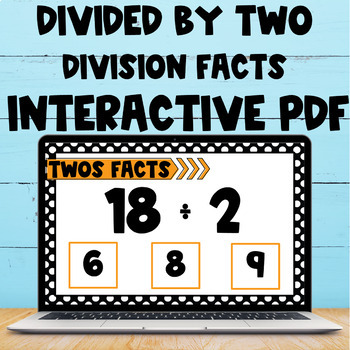 Division Fact Interactive PDF - 2s Facts