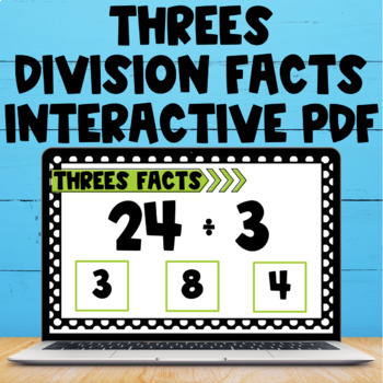 Division Fact Interactive PDF - 3s Facts
