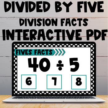 Division Fact Interactive PDF - 5s Facts