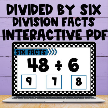 Division Fact Interactive PDF - 6s Facts