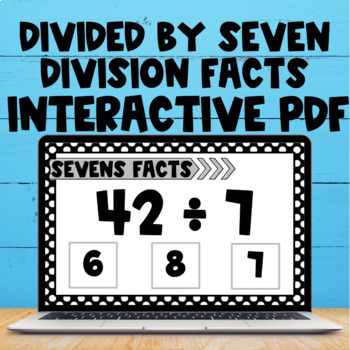 Division Fact Interactive PDF - 7s Facts