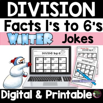 Division Fact Practice 1's to 6's with Winter Jokes