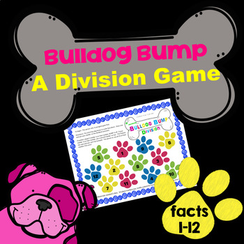 Division Facts Game for Facts 1-12 - Bulldog Bump