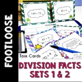 Division Facts 1 & 2 Task Cards Footloose Math Game