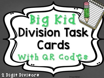 Division Facts (2 Digit Divisor) Task Cards for Big Kids with QR Codes