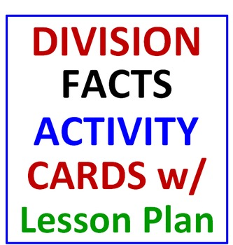 Division Facts Activity Cards and Lesson Plan (30 Cards)
