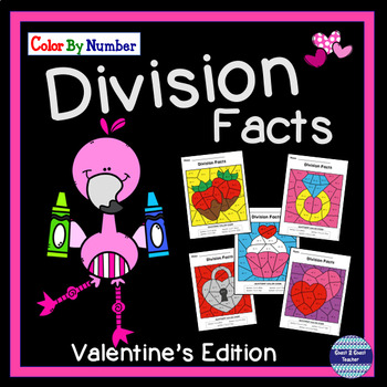 Division Facts Color By Number: Valentine's Edition