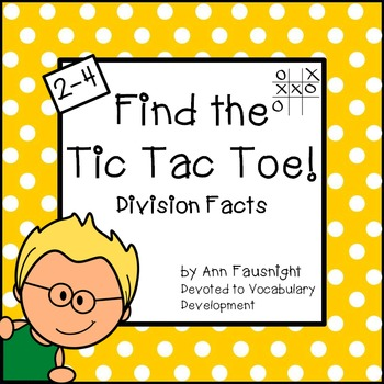 Division Facts: Find the Tic Tac Toe