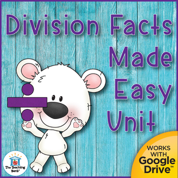 Division Basic Facts Mastery Unit