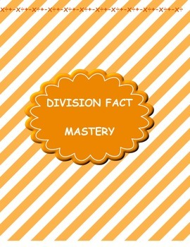 Division Facts Mastery