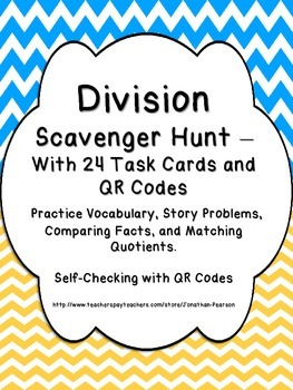Division Facts Scavenger Hunt - 24 Task Cards with QR Codes for Self-Checking