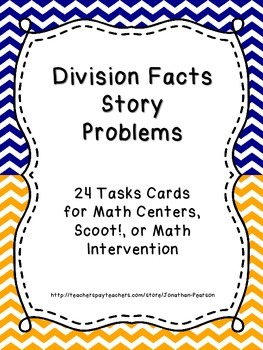 Division Facts Story Problems - 24 Task Cards for Math Cen