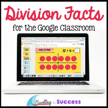 Division Facts, Strategies, and Games for the Google Classroom