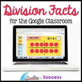 Division Facts, Strategies, & Games for the Google Classroom & Distance Learning